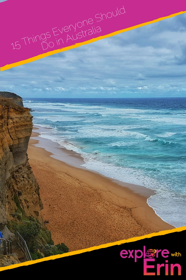 Pin This - 15 Things Everyone Should Do In Australia. How many have you done?